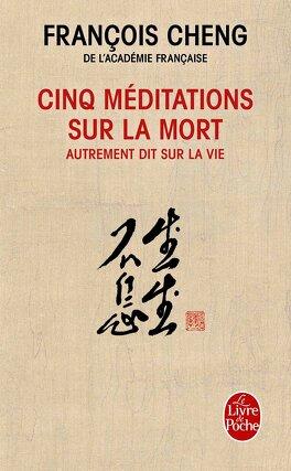 Couverture du livre : Cinq méditations sur la mort