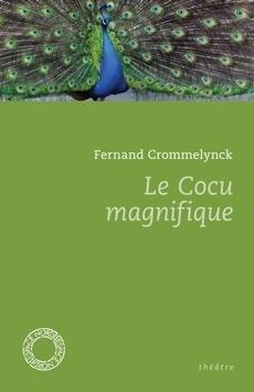 Couverture du livre : Le Cocu magnifique
