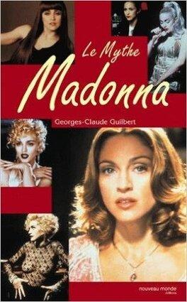 Couverture du livre : Le mythe Madonna