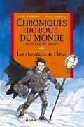 Chroniques du bout du monde - Le cycle de Quint, tome 2 : Les Chevaliers de l'hiver