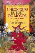 Chroniques du bout du monde - Le cycle de Rémiz, tome 2 : Vox le Terrible