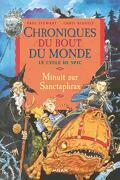 Chroniques du bout du monde - Le cycle de Spic, tome 3 : Minuit sur Sanctaphrax