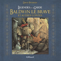 Légendes de la Garde : Baldwin le brave et autres contes