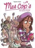 Mes Cop's, tome 1 : Des copines à l'appel