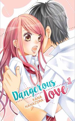 Couverture du livre : Dangerous Love, tome 1