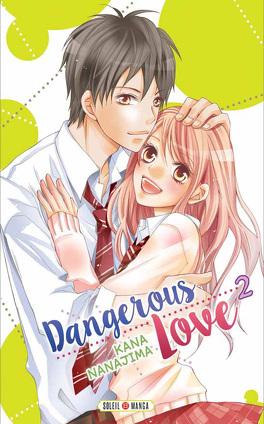 Couverture du livre : Dangerous Love, tome 2