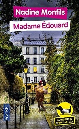 Couverture du livre : Les enquêtes du commissaire Léon, tome 1 : Madame Edouard