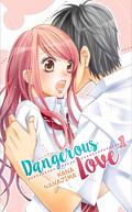Dangerous Love, tome 1