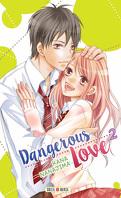 Dangerous Love, tome 2