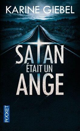 Couverture du livre : Satan était un ange