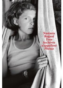 Couverture du livre : Tous les héros s'appellent Phénix