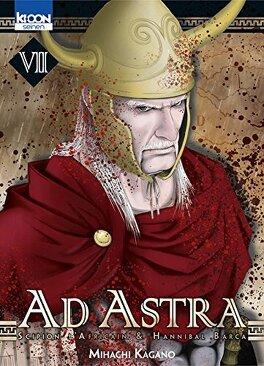 Couverture du livre : Ad Astra : Scipion l'Africain & Hannibal Barca, Tome 7