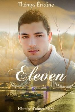 Couverture du livre : Histoire d'aimer M/M, Tome 1 : Eleven