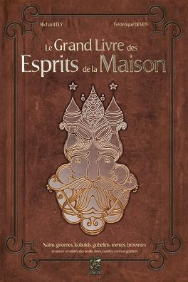 Couverture du livre : Le grand livre des esprits de la maison