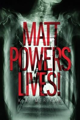Couverture du livre : Matt Powers Lives!