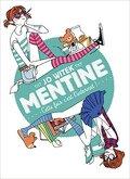 Mentine, tome 2 : Cette fois, c'est l'internat !