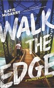 Thunder Road, tome 2 : Walk the Edge