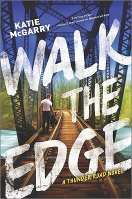 Couverture du livre : Thunder Road, tome 2 : Walk the Edge