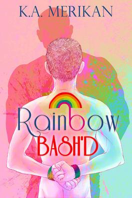Couverture du livre : XXX'd, Tome 2 : Rainbow Bash'd