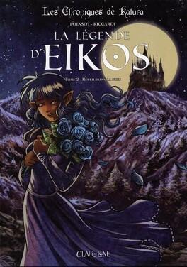 Couverture du livre : Les chroniques de Katura - La légende d'Eikos, tome 2 : Réveil dans la nuit