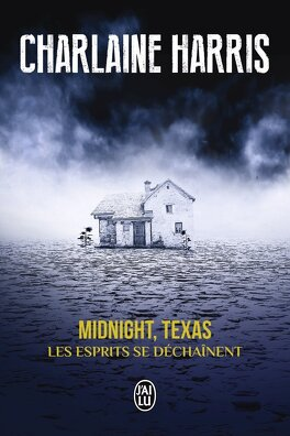 Couverture du livre : Midnight, Texas, Tome 2 : Les esprits se déchaînent