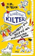 L'académie Kilter, Tome 2 : Comment j'ai sauvé ma meilleure amie