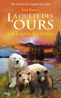La Quête des Ours, Tome 6 : Spirits in the Stars