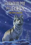 Le Royaume des loups, Tome 4 : Un hiver sans fin