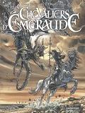 Les Chevaliers d'Emeraude, tome 5 : La Première Invasion (BD)