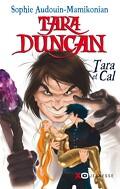 Tara Duncan, Tome 13 : Tara et Cal