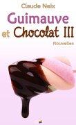 Guimauve et chocolat III : Nouvelles