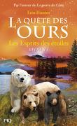 La Quête des ours, Tome 6 : Les Esprits des étoiles
