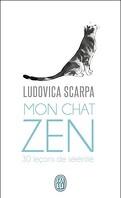 Mon chat zen : 30 leçons de sérénité