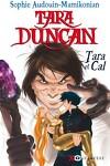 couverture Tara Duncan, Tome 13 : Tara et Cal