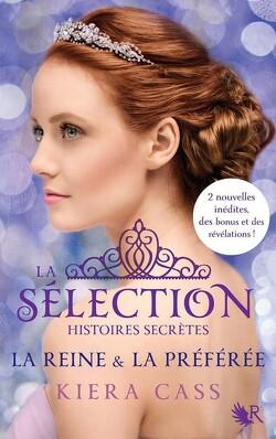 Couverture de La Sélection, histoires secrètes : La Reine & la Préférée