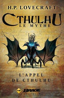 Couverture du livre : Légendes du mythe de Cthulhu, Tome 1 : L'appel de Cthulhu