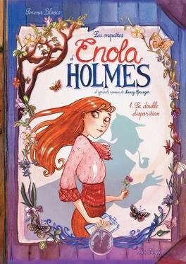 Couverture du livre : Les Enquêtes d'Enola Holmes, Tome 1 : La Double Disparition (BD)