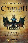 Légendes du mythe de Cthulhu, Tome 1 : L'appel de Cthulhu