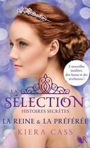 La Sélection, Histoires secrètes : La Reine & la Préférée