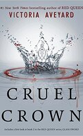 Red Queen, Tome 0.1 & 0.2 : Cruel Crown