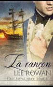 Royal Navy, Tome 1 : La rançon