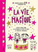 Couverture du livre : la vie magique