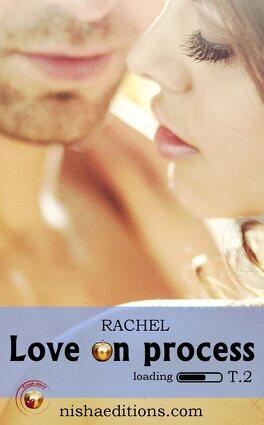 Couverture du livre : Love On Process, Tome 2