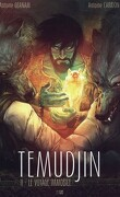 Temudjin, Tome 2 : Le Voyage immobile
