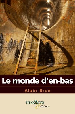 Couverture du livre : Le monde d'en bas