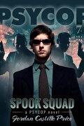 PsyCop, tome 7: Spook Squad