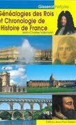 Généalogie des rois et Chronologie de l'Histoire de France