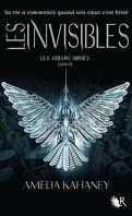 Les Cœurs brisés, Tome 2 : Les Invisibles