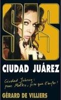 SAS, Tome 190 : Ciudad Juárez