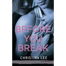 Couverture du livre : Between Breaths, Tome 2 : Before You Break